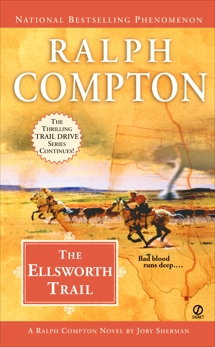 Ralph Compton the Ellsworth Trail, Compton, Ralph & Sherman, Jory