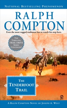 Ralph Compton the Tenderfoot Trail, Compton, Ralph & West, Joseph A.