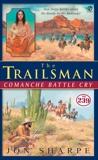 The Trailsman #239: Comanche Battlecry, Sharpe, Jon