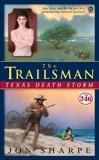 The Trailsman #246: Texas Death Storm, Sharpe, Jon