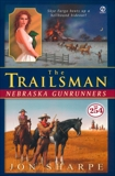 The Trailsman #254: Nebraska Gunrunners, Sharpe, Jon
