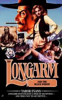 Longarm 259: Longarm and the Black Widow, Evans, Tabor