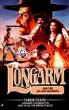 Longarm 272: Longarm and the Six-Gun Senorita, Evans, Tabor