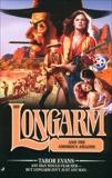Longarm #288: Longarm and the Amorous Amazon, Evans, Tabor