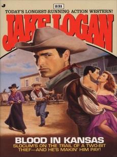 Slocum 231: Blood in Kansas, Logan, Jake