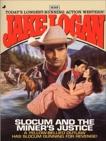 Slocum 235: Slocum and the Miner's Justice, Logan, Jake