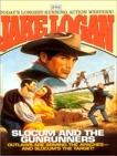 Slocum 252: Slocum and the Gunrunners, Logan, Jake