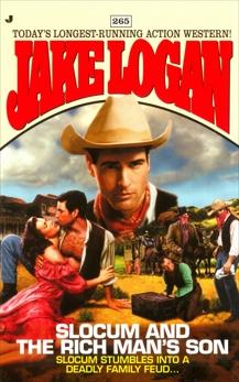 Slocum 265: Slocum and the Rich Man's Son, Logan, Jake