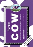 Purple Cow, New Edition: Transform Your Business by Being Remarkable, Godin, Seth