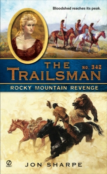 The Trailsman #342: Rocky Mountain Revenge, Sharpe, Jon