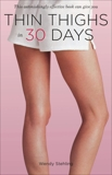 Thin Thighs in 30 Days, Stehling, Wendy