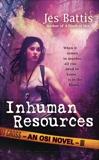 Inhuman Resources, Battis, Jes