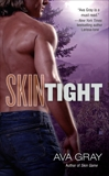 Skin Tight, Gray, Ava