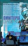 Omnitopia Dawn: Omnitopia #1, Duane, Diane
