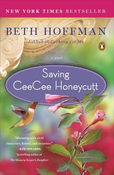 Saving CeeCee Honeycutt: A Novel, Hoffman, Beth