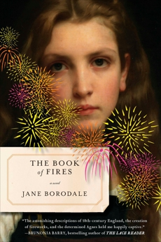 The Book of Fires: A Novel, Borodale, Jane