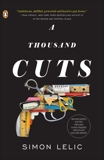 A Thousand Cuts: A Novel, Lelic, Simon
