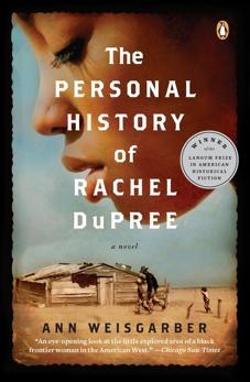 The Personal History of Rachel DuPree: A Novel, Weisgarber, Ann