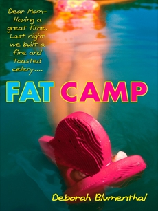 Fat Camp, Blumenthal, Deborah