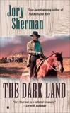 The Dark Land, Sherman, Jory