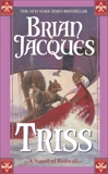 Triss, Jacques, Brian