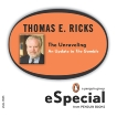 The Unraveling: An Update to The Gamble (A Penguin Group eSpecial from Penguin Books), Ricks, Thomas E.