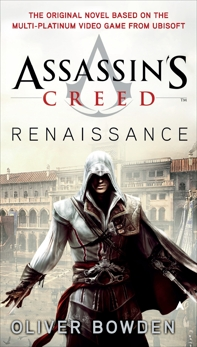 Assassin's Creed: Renaissance, Bowden, Oliver