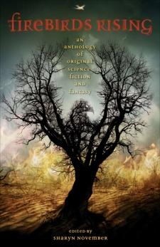Firebirds Rising: An Anthology of Original Science Fiction and Fantasy, Lee, Tanith & de Lint, Charles & Dean, Pamela & Dalkey, Kara