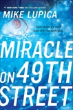 Miracle on 49th Street, Lupica, Mike