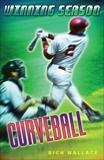 Curveball #9, Wallace, Rich