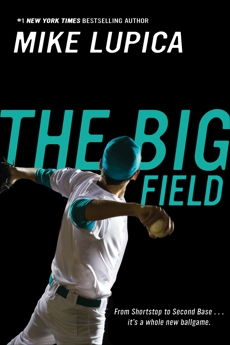 The Big Field, Lupica, Mike