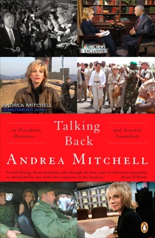 Talking Back: . . . to Presidents, Dictators, and Assorted Scoundrels, Mitchell, Andrea