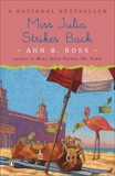 Miss Julia Strikes Back: A Novel, Ross, Ann B.