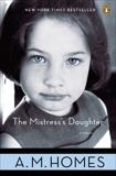 The Mistress's Daughter: A Memoir, Homes, A. M.