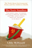 The Toxic Sandbox: The Truth About Environmental Toxins and Our Children's Health, McDonald, Libby