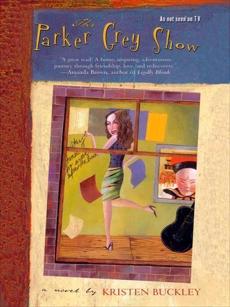 The Parker Grey Show, Buckley, Kristen
