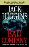 Bad Company, Higgins, Jack