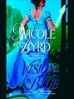 Vision in Blue, Byrd, Nicole