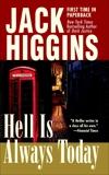 Hell Is Always Today, Higgins, Jack