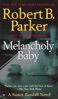 Melancholy Baby, Parker, Robert B.