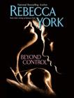 Beyond Control, York, Rebecca