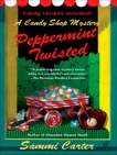 Peppermint Twisted, Carter, Sammi