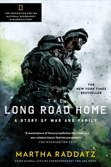 The Long Road Home: A Story of War and Family, Raddatz, Martha