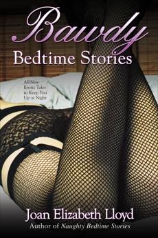 Bawdy Bedtime Stories, Lloyd, Joan Elizabeth