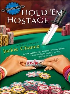 Hold 'Em Hostage, Chance, Jackie