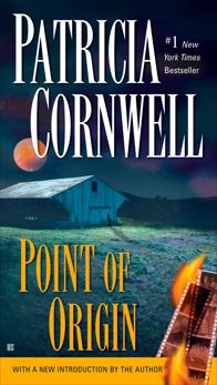 Point of Origin: Scarpetta (Book 9), Cornwell, Patricia