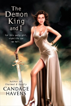 The Demon King and I, Havens, Candace