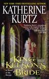 King Kelson's Bride, Kurtz, Katherine