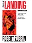 First Landing, Zubrin, Robert