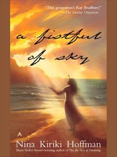 A Fistful Of Sky, Hoffman, Nina Kiriki